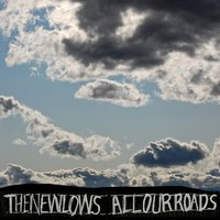 All Our Roads — The New Lows