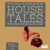 House Tales, Vol. 12 — сборник