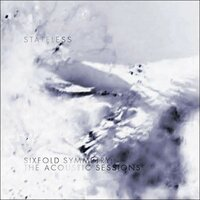 Sixfold Symmetry: The Acoustic Sessions — Stateless