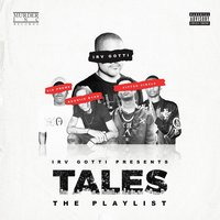 Irv Gotti Presents: Tales Playlist — Irv Gotti