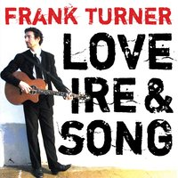 Love Ire & Song — Frank Turner