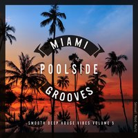 Miami Poolside Grooves, Vol. 5 — сборник