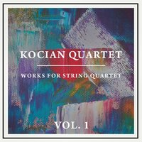 Works for String Quartet, Vol. 1 — Kocian Quartet, Пауль Хиндемит