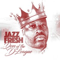 "Don of the ""D"" League — Jazz Fresh"