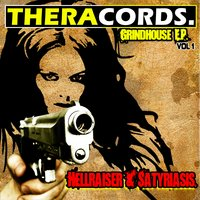 Grindhouse E.P. — Hellraiser & Satyriasis, Hellraiser & Satyriasis, Hellraiser & Satyriasis