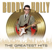 Buddy Holly - The Greatest Hits — Buddy Holly