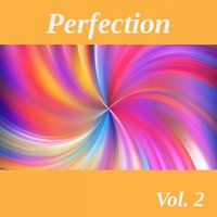 Perfection, Vol. 2 — сборник