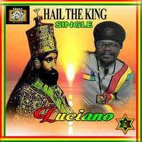 Hail the King — Luciano