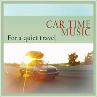 Car Time Music (For a Quiet Travel) — Laurence Villa