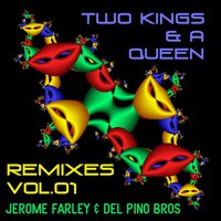 Two Kings and a Queen Remixes, Vol. 1 — сборник