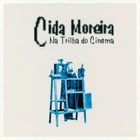 Na Trilha do Cinema — Cida Moreira