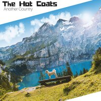 Another Country — The Hot Coats