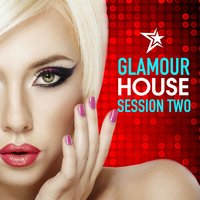 Glamour House: Session Two — сборник