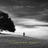 Together Again — Daniel Hall