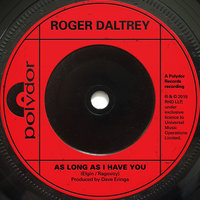 As Long As I Have You — Roger Daltrey