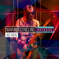 War Industries Inc. No Release Showlivre — War Industries Inc.