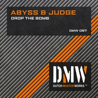 Drop The Bomb — Abyss & Judge