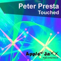 Touched — Peter Presta
