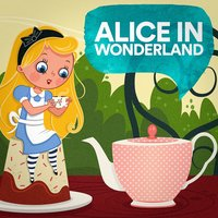 Alice in Wonderland — Stories For Toddlers, Nursery Rhymes Fairy Tales & Children's Stories, Bedtime Relaxation