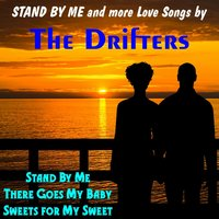 Stand by Me and More Love Songs — The Drifters
