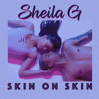 Skin on Skin — Sheila G