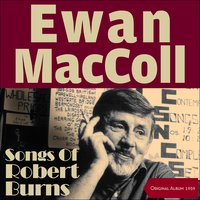 Songs Of Robert Burns — Ewan MacColl
