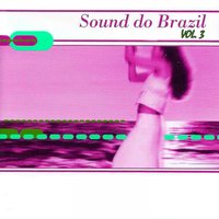 Sound Do Brazil, Vol 3 — сборник