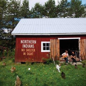 Northern Indians - Way up North