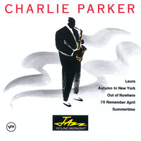 Jazz 'Round Midnight — Charlie Parker