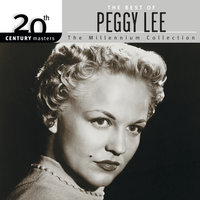 20th Century Masters - The Millennium Collection: The Best Of Peggy Lee — Peggy Lee