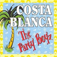 Costa Blanca — The Party Boyz