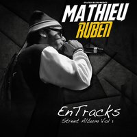Entracks, vol. 1 — Mathieu Ruben