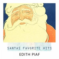 Santas Favorite Hits — Edith Piaf