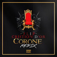 Corone — Flip, Cristion D'or