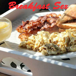 Breakfast Sex — Stowechild