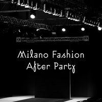 Milano Fashion After Party — сборник