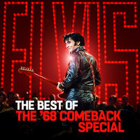 The Best of The '68 Comeback Special — Elvis Presley