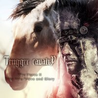 Ride into Grave and Glory (War Horse II) — Tengger Cavalry