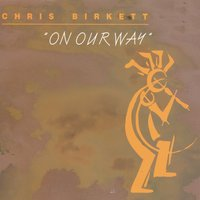 On Our Way — Chris Birkett