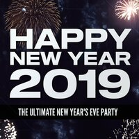 Happy New Year 2019: The Ultimate New Year's Eve Party — сборник