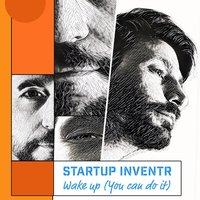 Wake Up (You Can Do It) — Startup Inventr