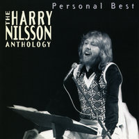 Personal Best: The Harry Nilsson Anthology — Nilsson