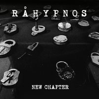 New Chapter — Råhypnos