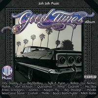 Good Times Album — JohJohMusic