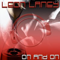 On and On — Leon Laney