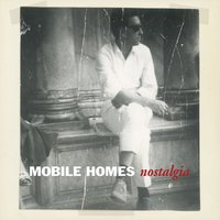 Nostalgia — Mobile Homes