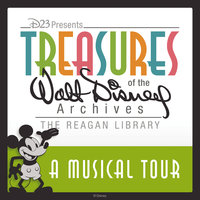 A Musical Tour: Treasures of the Walt Disney Archives at The Reagan Library — сборник
