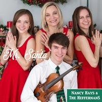 Mr. Santa — Nancy Hays & The Heffernans