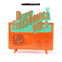 Best of Electronica, Vol. 2 — сборник
