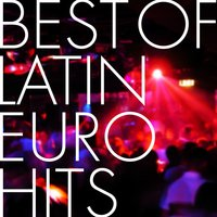Best of Latin Euro Hits — The Latin Chartbreakers